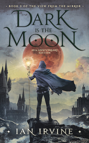 Dark is the Moon | The View from the Mirror Quartet | Author Ian Irvine